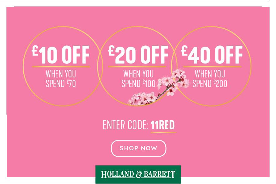 Holland & Barrett红领巾独家折扣满减活动!最高省£40!
